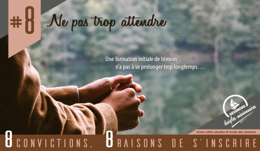 Ecole des témoins - 8 convictions (8)